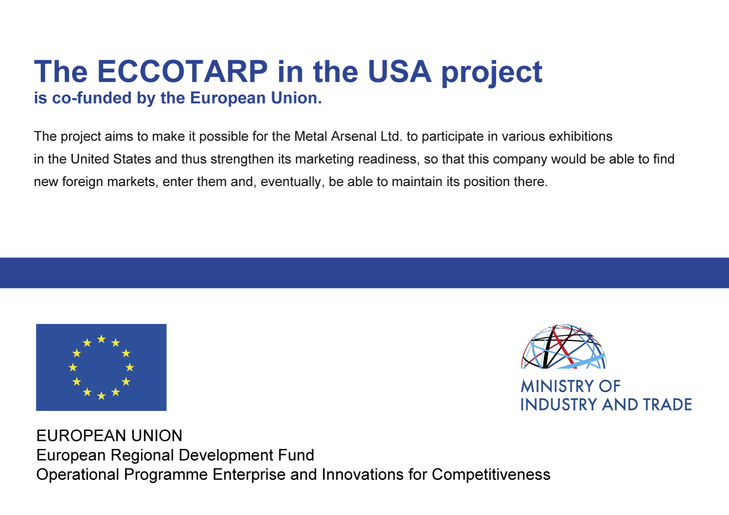 ECCOTARP in the USA is co-funded by the European Union
